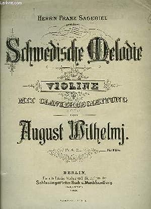 SCHWEDISCHE MELODIE (MELODIE SUEDOISE): WILHELMJ August