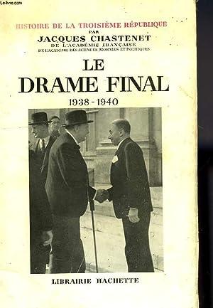 LE DRAME FINAL, 1938-1940: CHASTENET Jacques