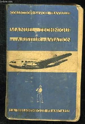 MANUEL TECHNIQUE DE L AJUSTEUR D AVIATION.: COLLECTIF.