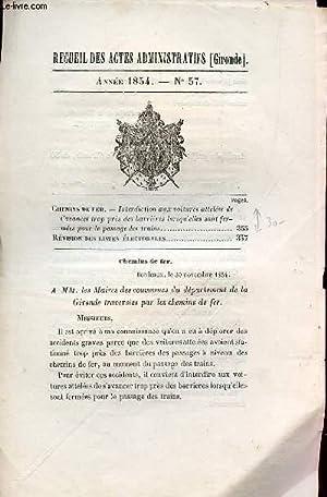 RECUEIL DES ACTES ADMINISTRATIFS (GIRONDE) - ANNEE 1854 - N°57 : INTERDICTION AUX VOITURES ...