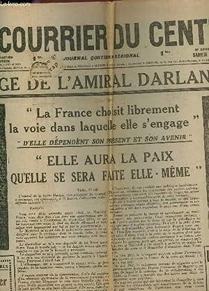 LE COURRIER DU CENTRE - N°144 - 24 MAI 1841 / UN MESSAGE DE L'AMIRAL DARLAN AU PAYS -...