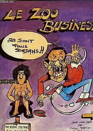 LE ZOO BUSINESS.: RECH JOHNY / CHAPU