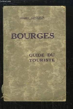 Bourges. Guide du touriste.: JONGLEUX Edmond