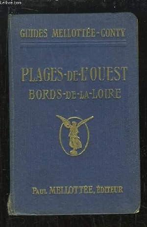Plages de l'Ouest. Bords de la Loire. Région Ouest, de Nantes à Borde: GUIDES ...