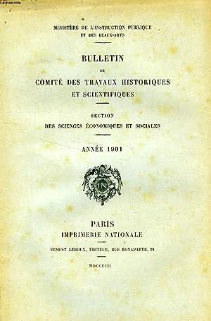 BULLETIN DU COMITE DES TRAVAUX HISTORIQUES ET SCIENTIFIQUES, SECTION DES SCIENCES ECONOMIQUES ET ...