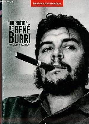 100 PHOTOS DE RENE BURRI - POUR LA LIBERTE DE LA PRESSE: BURRI RENE
