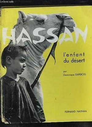 HASSAN. L ENFANT DU DESERT.: DARBOIS DOMINIQUE.