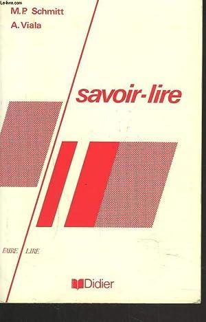 SAVOIR-LIRE. PRECIS DE LECTURE CRITIQUE.: M.P. SCHMITT, A.