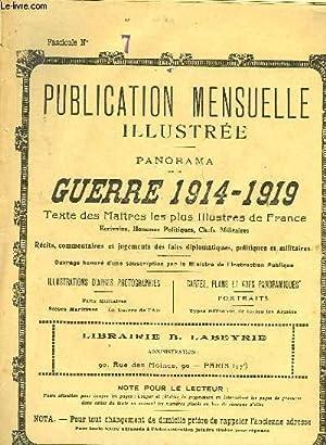 PUBLICATION MENSUELLE ILLUSTREE - PANORAMA DE LA GUERRE 1914-1919 - N°7: COLLECTIF