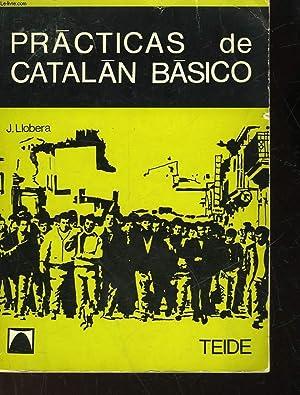 PRATICAS DE CATALAN BASICO: RAMON J. LLOBERA I