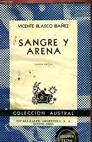 SANFRE Y ARENA: BLASCO IBAÑEZ VICENTE