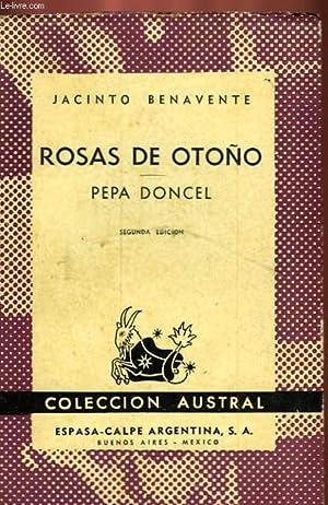 ROSAS DE OTONO - PEPA DONCEL: BENAVENTE Jacinto