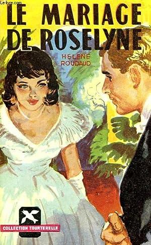 LE MARIAGE DE ROSELYNE: ROUDAUD HELENE