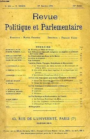 REVUE POLITIQUE ET PARLEMENTAIRE, T. XXXIX, 11e ANNEE, N° 115, JAN. 1904: COLLECTIF