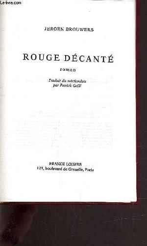 ROUGE DECANTE.: BROUWERS JEROEN