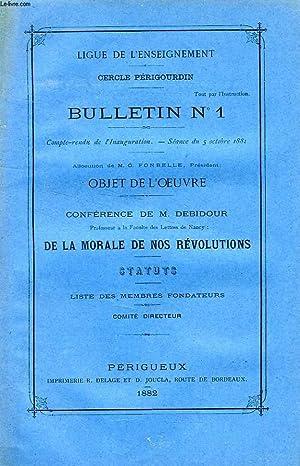 LIGUE DE L'ENSEIGNEMENT, CERCLE PERIGOURDIN, BULLETIN N° 1, CONFERENCE DE M. DEBIDOUR: DE ...