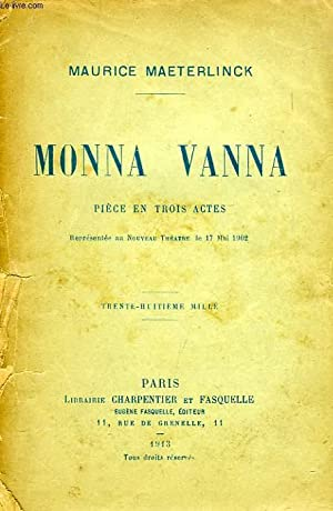 MONNA VANNA, PIECE EN 3 ACTES: MAETERLINCK Maurice