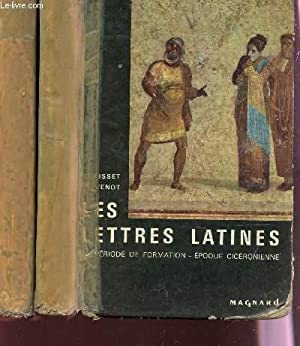 LES LETTRES LATINES - EN 2 TOMES: MORISSET R. ET