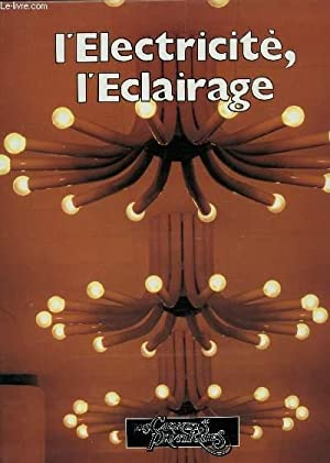 L'ELECTRICITE, L'ECLAIRAGE / BRICOLAGE II / COLLECTION: COLLECTIF