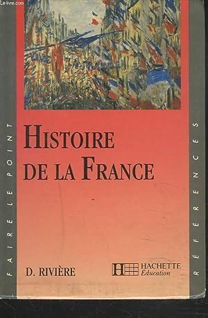 HISTOIRE DE LA FRANCE.: D. RIVIERE