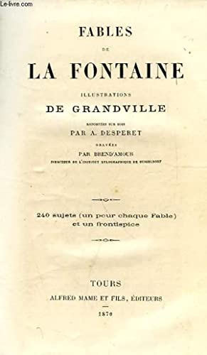 FABLES DE LA FONTAINE, ILLUSTRATIONS DE GRANDVILLE: LA FONTAINE
