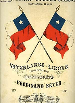 CANCION NATIONAL CHILENA (CHANT NATIONAL CHILIEN): BEYER Ferdinand
