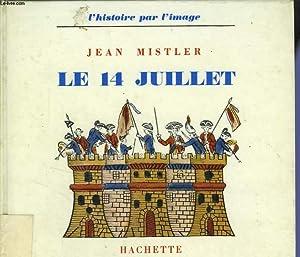 LE 14 JUILLET: MISTLER Jean