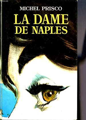 LA DAME DE NAPLES: PRISCO Michel
