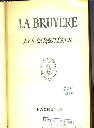 LES CARACTERES: LA BRUYERE Jean de