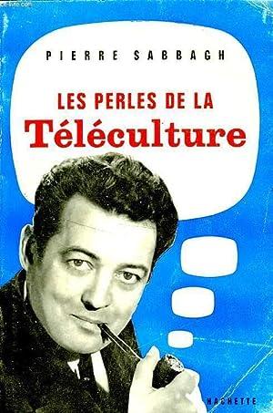 LES PERLES DE LA TELECULTURE: SABBAGH Pierre