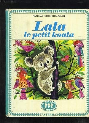 LALA LE PETIT KOALA.: VERITE MARCELLE ET