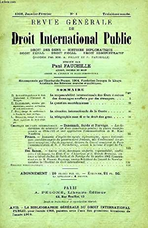 REVUE GENERALE DE DROIT INTERNATIONAL PUBLIC, 13e ANNEE, N° 1, JAN.-FEV. 1906: COLLECTIF