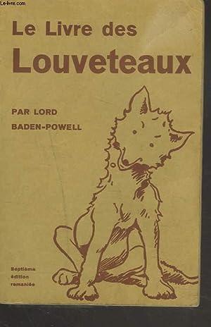 LE LIVRE DES LOUVETEAUX: LORD BADEN-POWELL