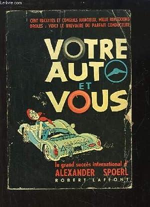 Votre auto et vous: SPOERL Alexander