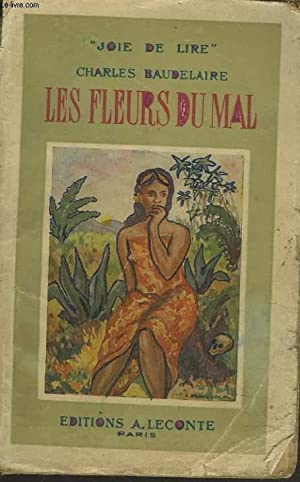 LES FLEURS DU MAL.: BAUDELAIRE