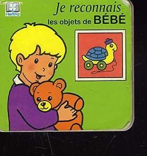 JE RECONNAIS LES OBJETS DE BEBE: L. CRISMER (ILLUSTRATIONS)