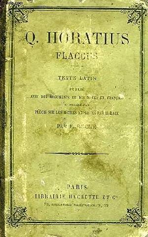 Q. HORATIUS FLACCUS (TEXTE LATIN): HORACE, Par E. SOMMER
