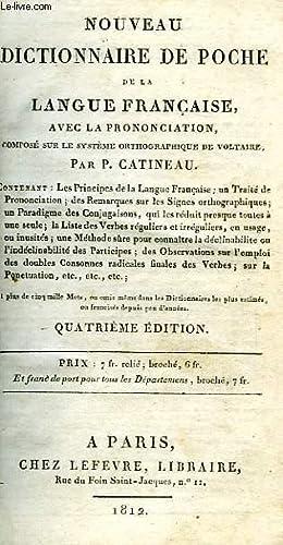 NOUVEAU DICTIONNAIRE DE POCHE DE LA LANGUE FRANCAISE: CATINEAU P.