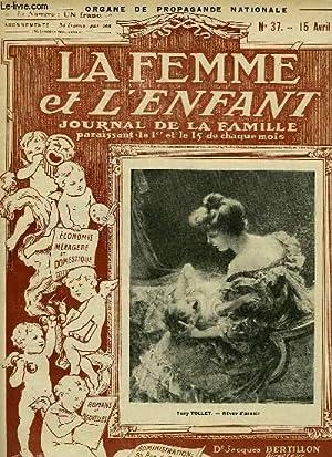 LA FEMME ET L'ENFANT, JOURNAL DE LA FAMILLE, N° 37, 15 AVRIL 1920: COLLECTIF