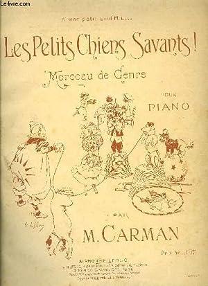 LES PETITS CHIENS SAVANTS: CARMAN M.