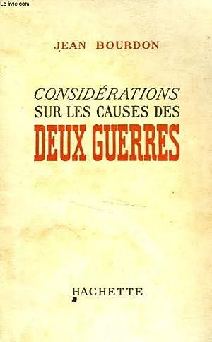 CONSIDERATIONS SUR LES CAUSES DES DEUX GUERRES: BOURDON Jean