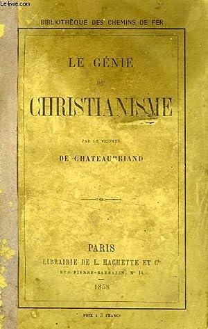 LE GENIE DU CHRISTIANISME: CHATEAUBRIAND Vicomte de