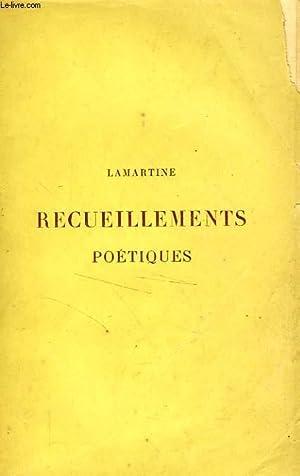 RECUEILLEMENTS POETIQUES - EPITRES ET POESIES DIVERSES: LAMARTINE Alphonse de