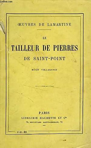 LE TAILLEUR DE PIERRES DE SAINT-PONT: LAMARTINE Alphonse de