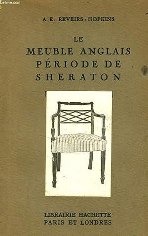 LE MEUBLE ANGLAIS PERIODE DE SHERATON: REVEIRS-HOPKINS A.-E.