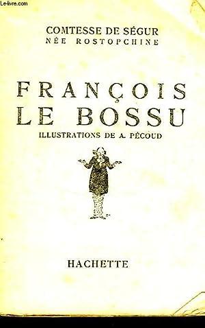 FRANCOIS LE BOSSU: SEGUR Comtesse de