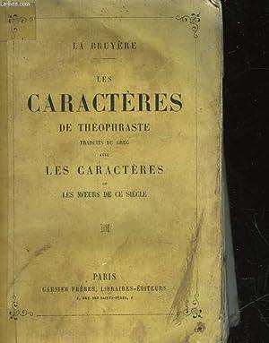 LES CARACTERES DE THEOPHRASTE: BRUYERE LA