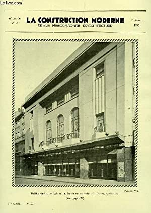 LA CONSTRUCTION MODERNE : 47e ANNEE - N°27 - 3 AVRIL 1932 / THEATRE CINEMA A L'ALHAMBRA A PARIS...