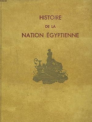 HISTOIRE DE LA NATION EGYPTIENNE. TOMES III.: GABRIEL HANOTAUX