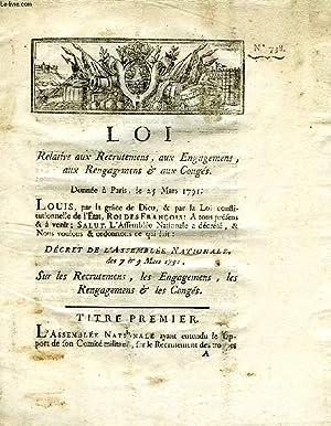 LOI, N° 738, RELATIVE AUX RECRUTEMENS, AUX ENGAGEMENS, AUX RENGAGEMENS & AUX CONGES: LOUIS ...